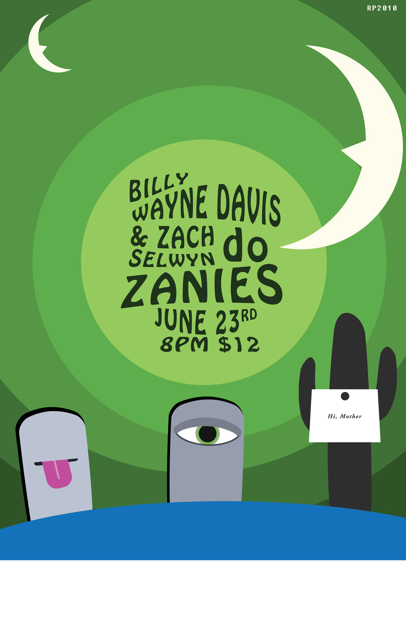 Billy Wayne Davis & Zach Selwyn at Zany's