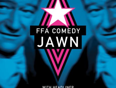 FFA Comedy Jawn